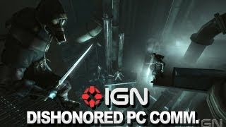 Dishonored Gameplay Commentary - PC