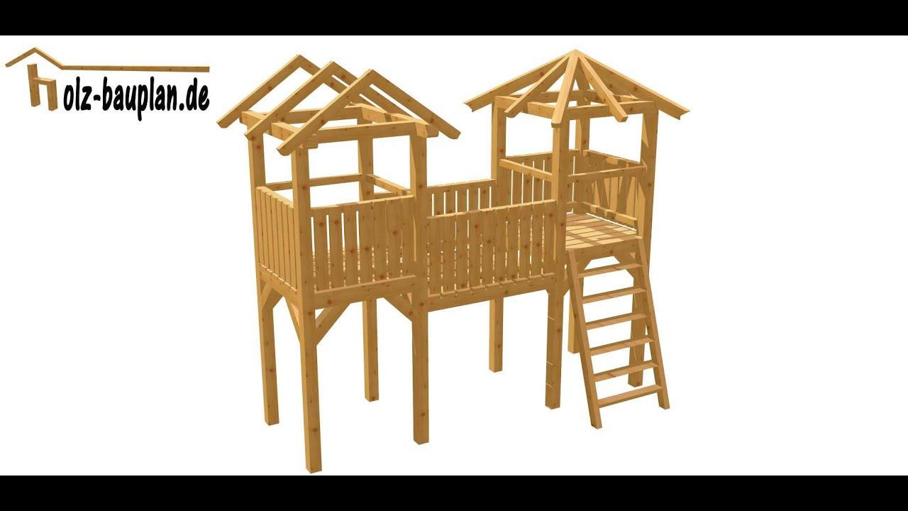 TerrassenUberdachung Holz Selber Bauen Anleitung ~ Spielturm selber bauen  YouTube