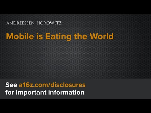 Mobile Is Eating the World, 2016