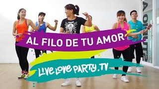 Al Filo De Tu Amor | Zumba® | Live Love Party | Dance Fitness