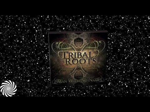 Tribal Roots Vol.2 mixed by Man With No Name - Dacru Records