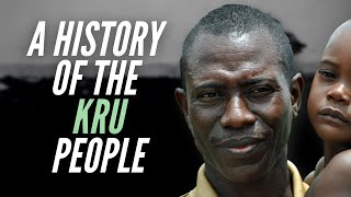 A History Of The Kru People