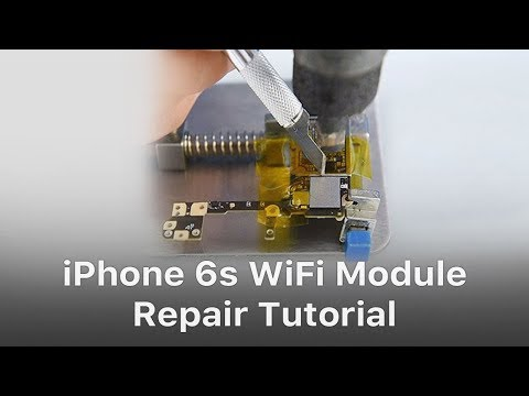 iPhone 6s WiFi Module Repair Tutorial