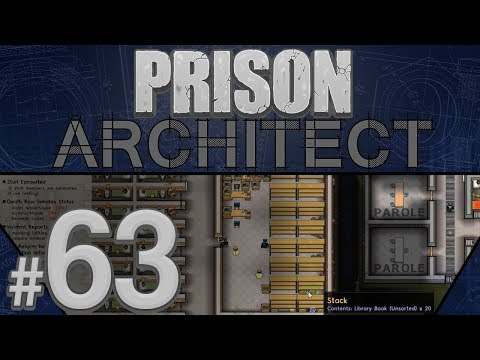Prison Architect - Get Your Learn On - PART #63