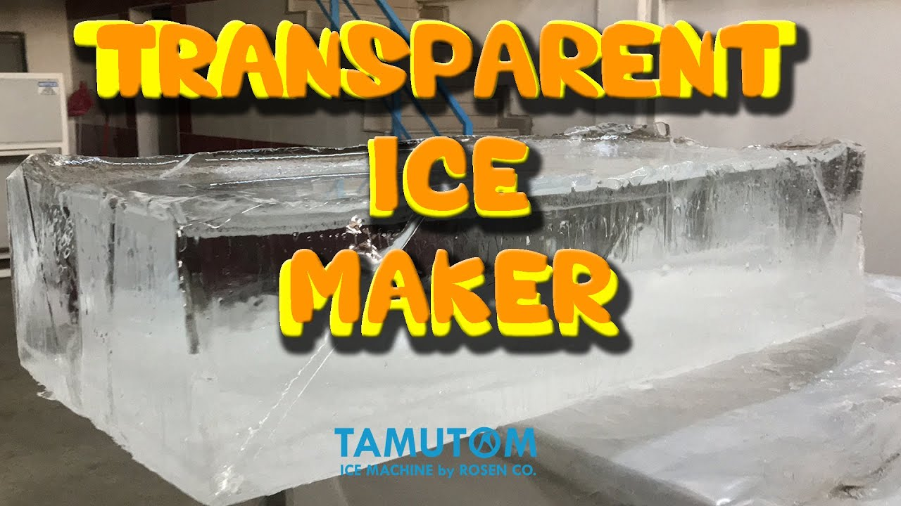 TRANSPARENT ICE MAKER - EXPORT TO MIAMI (TAMUTOM)