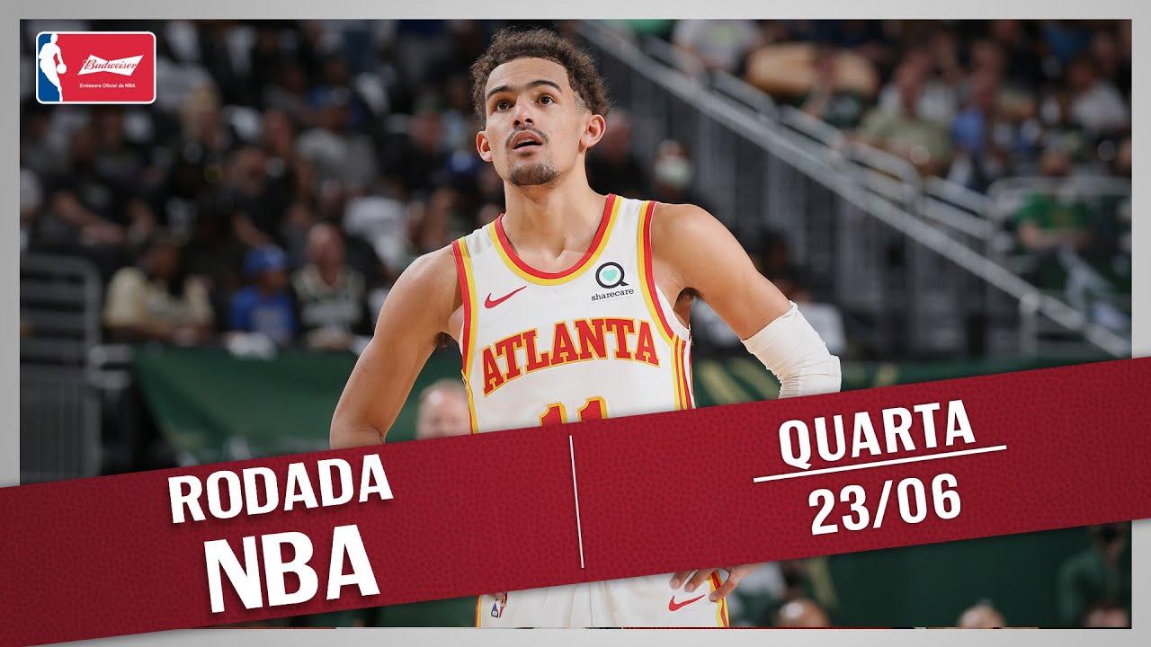 RODADA NBA 23/06 - TRAE YOUNG QUEBRA RECORDES, HAWKS VENCEM OS BUCKS, TOP 5 E MAIS!