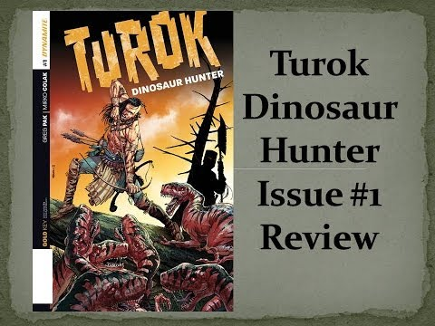 """Turok Dinosaur Hunter"" Issue #1 Comic Book Review Released 2/5/14"