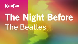 Karaoke The Night Before - The Beatles *