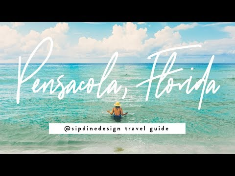 Pensacola Florida Travel Guide | sipdinedesign