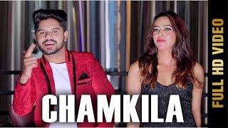 CHAMKILA (Full ) | RAMESH MAHEY | New Punjabi Songs 2018 | AMAR AUDIO
