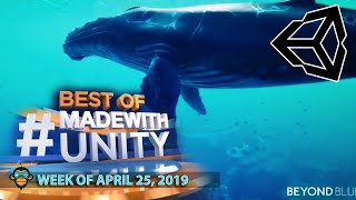 BEST OF MADE WITH UNITY #17 - Week of April 25, 2019