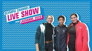 Day 4 - Olympic Channel Live Show ft. Noah Bodenstein, Nuriah Freudweiler & Nadin Dawani | Lausanne