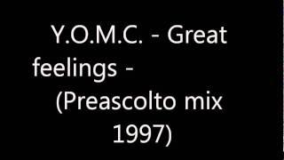 Y.O.M.C. - Great feelings - (