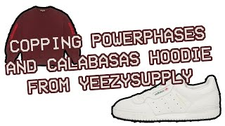 POWERPHASES AND CALABASAS HOODIE FROM YEEZYSUPPLY MANUAL