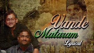 Vande Mataram   Song with Lyrics   Ajay Atul   Nilkanth Master   Marathi Movie