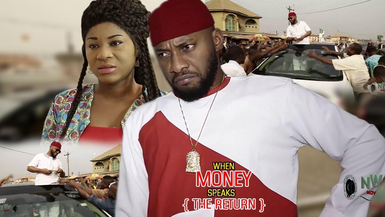Download When Money Speaks [The Return] 3&4 -Yul Edoiche  2018 Latest Nigerian Nollywood Movie/African Movie