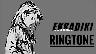 Ekkadiki Sad Ringtone | Best South  Ringtone Ever | Download Now |