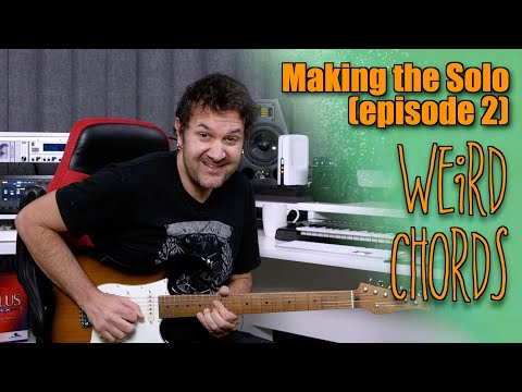 Making The Solo When Chords Are Weird (Ep.2)