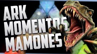 Ark Survival Evolved - ¡COMO NO JUGAR ARK! - Momentos Mamones