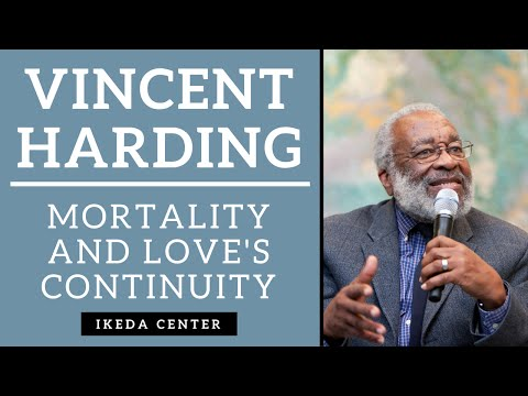 Vincent Harding - Mortality and Love