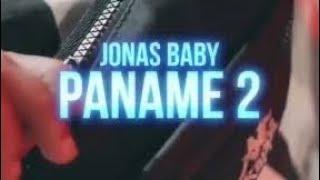 JONAS BABY - JONAS PANAME 2