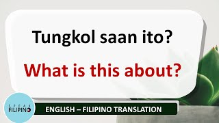 BASIC FILIPINO QUESTIONS #5 (English - Tagalog Translation)