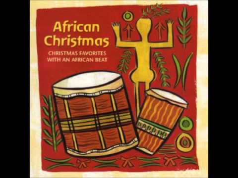 African Christmas Joy to the World