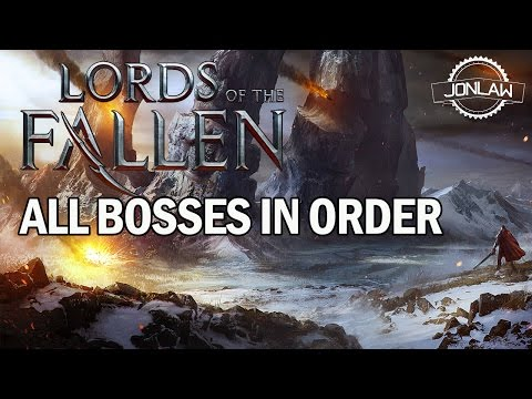Lords of the Fallen ALL BOSSES - Gameplay Walkthrough