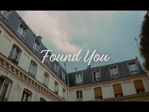 Found You [ London - Paris ]