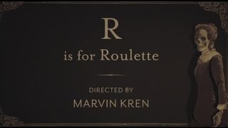 The ABCs of Death 2 - R is for Roulette