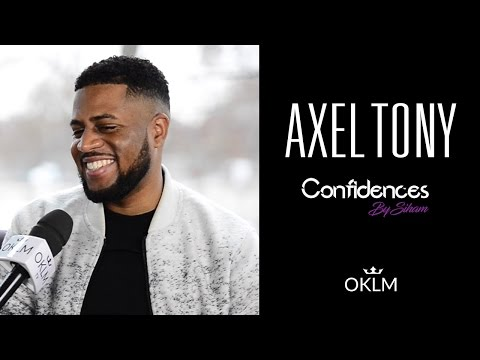 Interview AXEL TONY - Confidences By Siham