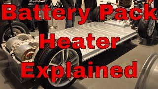 Tesla Battery Heater Explained