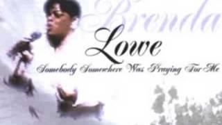 Brenda Lowe - I Am Not Ashamed Of The Gospel
