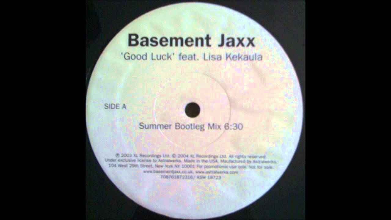 Basement Jaxx Good Luck Summer Bootleg Mix YouTube - Basement jaxx good luck