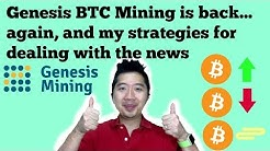 Genesis BTC Mining is Back, and My Strategies for Dealing with the News