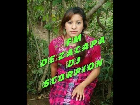 FM DE ZACAPA Y SU MERENGUE MIX  DJ SCORPION CHIPUAC