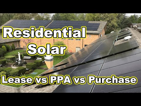 Solar Panels for Home, Is Solar Worth it? Solar PPA Purchase or Lease