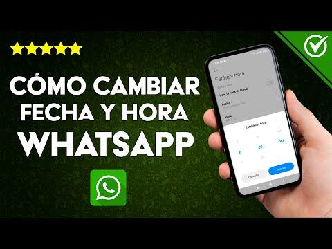Cómo Cambiar la Fecha y hora de WhatsApp en Android e iOS si está Incorrecta