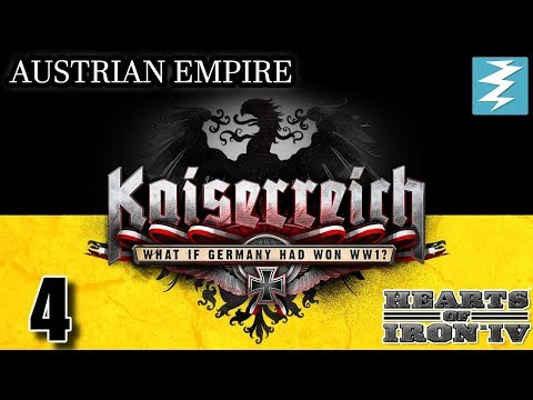 GERMANY IN DANGER [4] Austria - Kaiserreich Mod - Hearts of Iron IV HOI4 Paradox