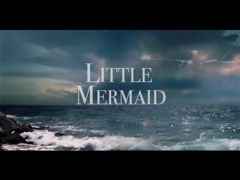 Little Mermaid 2017 - OFFICIAL TRAILER