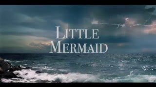 Little Mermaid 2017 - OFFICIAL TRAILER