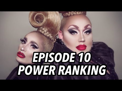 EPISODE 10 POWER RANKING | Drag Race Season 10