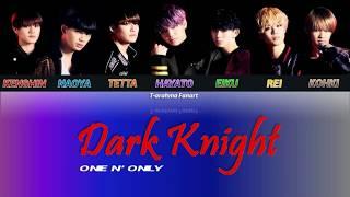 ONE N' ONLY - DARK KNIGHT (EBISSH x SBC) color coded lyrics