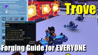 Trove Forging Guide
