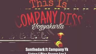 DISS YOUNG LEX Sunthedark ft Company YK Listen