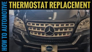 How to Replace the Thermostat on a 2005-2011 Mercedes ML350 W164