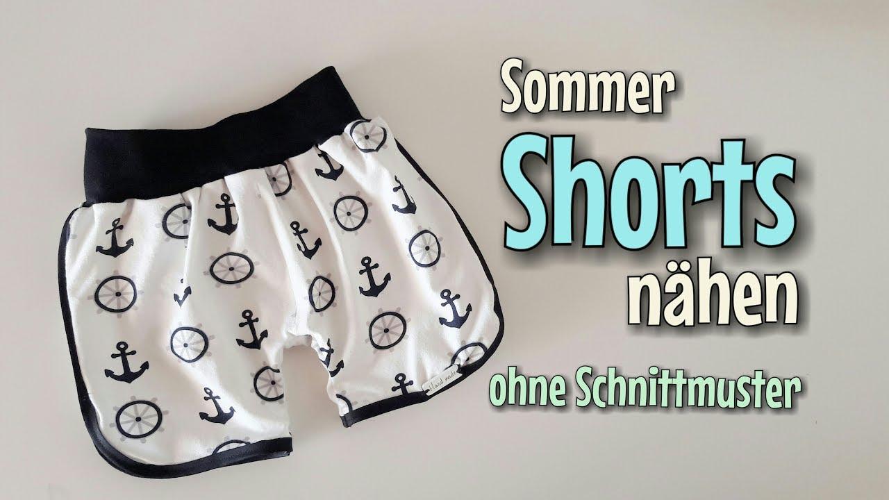 Sommer Shorts - OHNE Schnittmuster nähen - Für Anfänger - Nähtinchen ...