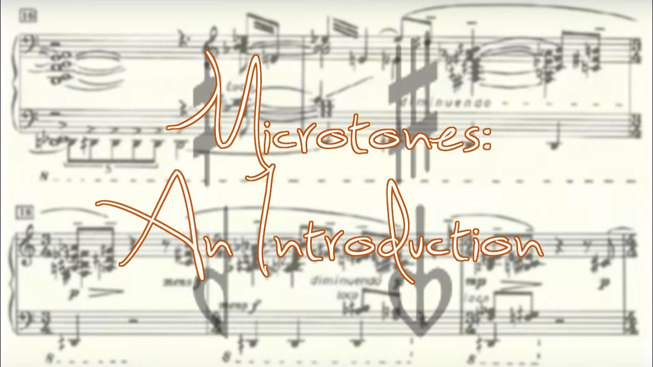Microtones: An Introduction
