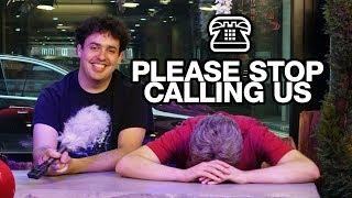 Please Stop Calling Us