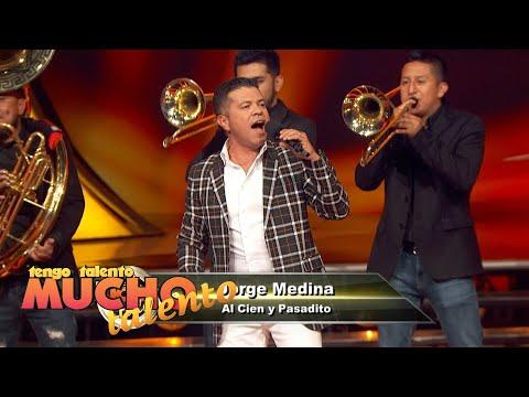 "Jorge Medina - ""Al Cien y Pasadito"" - TTMT 18 Semifinal 1"